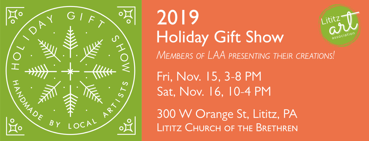 Lititz Art Association Holiday Show